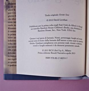 David Levithan, ogni giorno. Rizzoli 2013. Progetto grafico di copertina © Adam Abernethy. Colophon (part.), 1