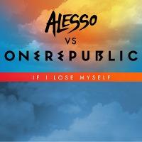 Alesso vs. OneRepublic – If I Lose Myself (Remix)