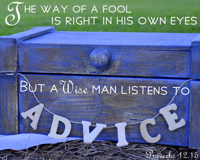 Proverbs 12.15