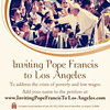 Inviting Pope Francis to Los Angeles