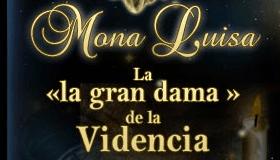 Mona Luisa la gran dama de la videncia ofrece servicios de tarot y videncia