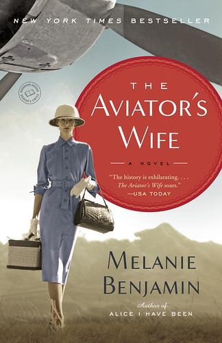 Melanie Benjamin - The Aviator's Wife