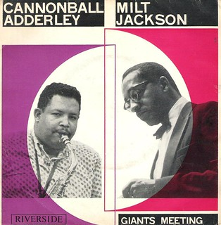 45 RMP - CANNONBALL ADDERLEY and MILT JACKSON - A) Things Are Getting Better - B) The Sidewalks Of New York (RIVERSIDE HOLLAND 1958)_1