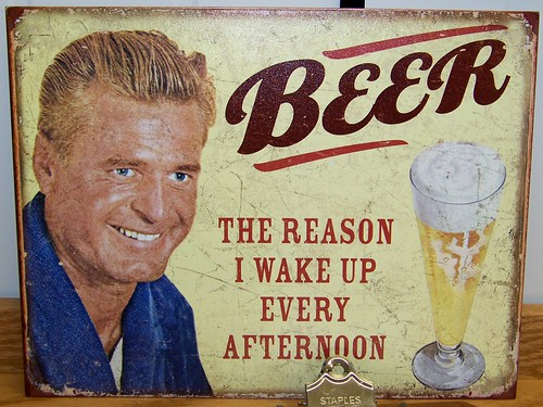 Beer - the reason I wake up every afternoon