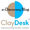 ClayDesk E-discovery Blog by ClayDesk