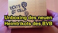 Unboxing des neuen Heimtrikots des BVB