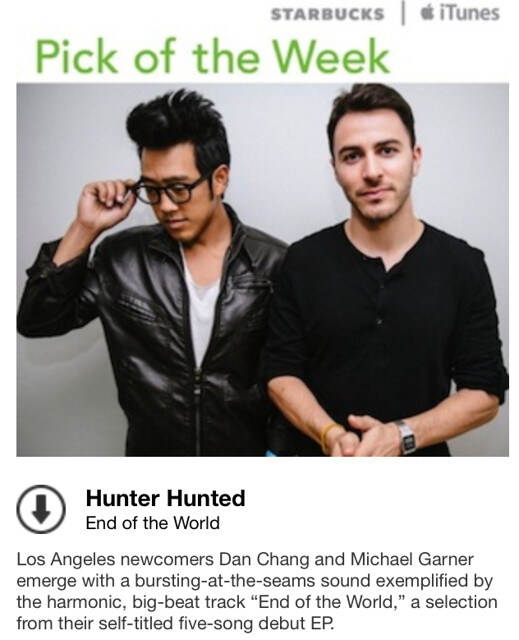 Starbucks iTunes Pick of the Week - Hunter Hunted - End of the World