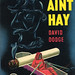 Dell Books 270 - David Dodge - It Ain't Hay