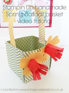 Stampin Up handmade spring daffodil basket video tutorial by Lisa Barton Vintage Celebrations