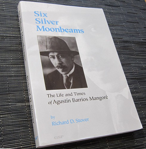 Six Silver Moonbeams - Th Life and Times of Agustin Barrios by Poran111