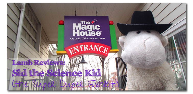 Sid the Science Kid at the St. Louis Magic House