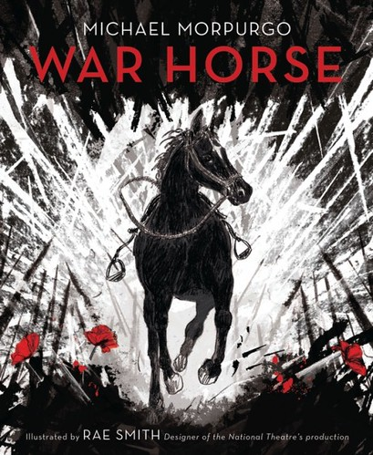 Michael Morpurgo and Rae Smith, War Horse