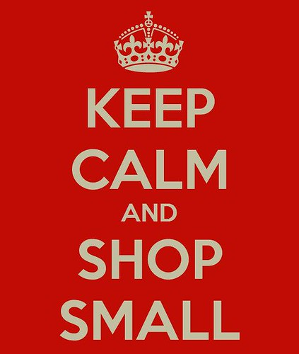 keep calm and shop small