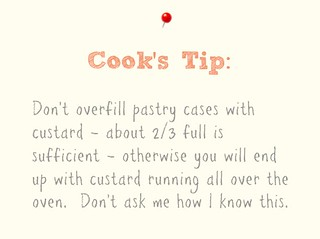 Custard Tart Cook's Tip