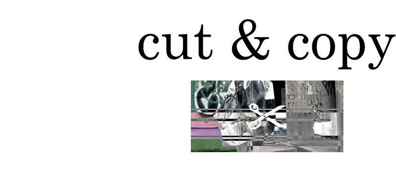 Cut and Copy | Hong Kong Fashion Blog | Fashion, Style, Art and Lifestyle