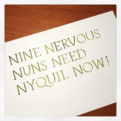 Doesn't go down as smooth as communion wine, but whatever it takes. #handwrittenABC #calligraphy #practice #nuns #nyquil