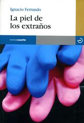 Ignacio Ferrando, La piel de los extraños
