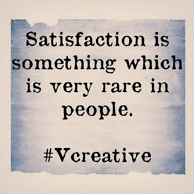 #satisfaction #rare #people #fact #thought #philosophy
