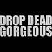 Drop Dead Gorgeous (Stills)