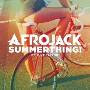 Afrojack – SummerThing! (feat. Mike Taylor)