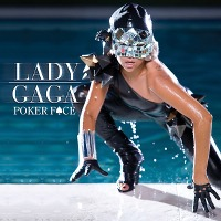 Lady Gaga – Poker Face