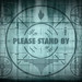 Please Stand By by SparkFunElectronics