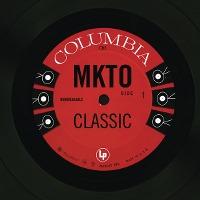 MKTO – Classic
