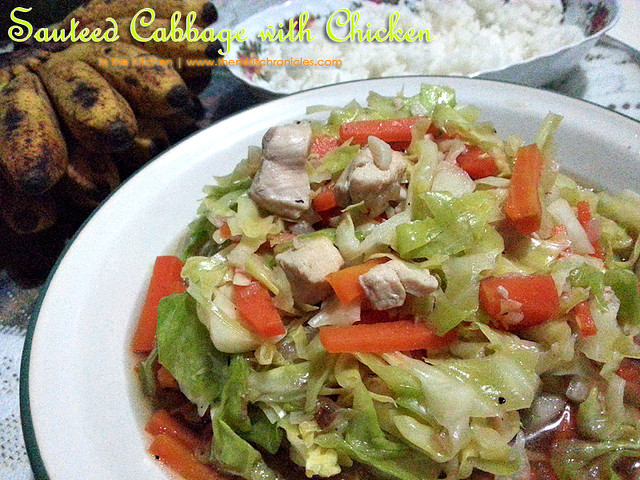 In the Kitchen: Ginisang Repolyo (Sauteed Cabbage with Chicken)