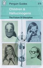 Children and Hallucinogens  The Future of Discipline