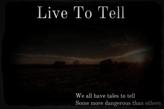 Live To Tell 9767949585_a4970bf8f1_z