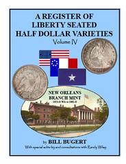 Bugert Register Liberty Seated Half dollar Varieties Vol 4