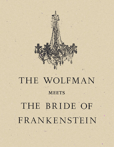 THE WOLFMAN MEETS THE BRIDE of FRANKENSTEIN