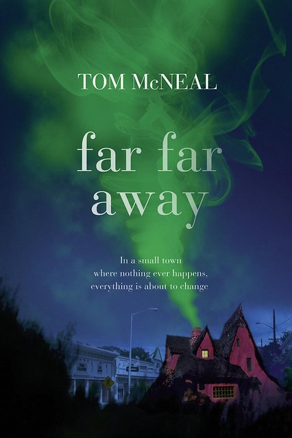 Tom McNeal, Far Far Away