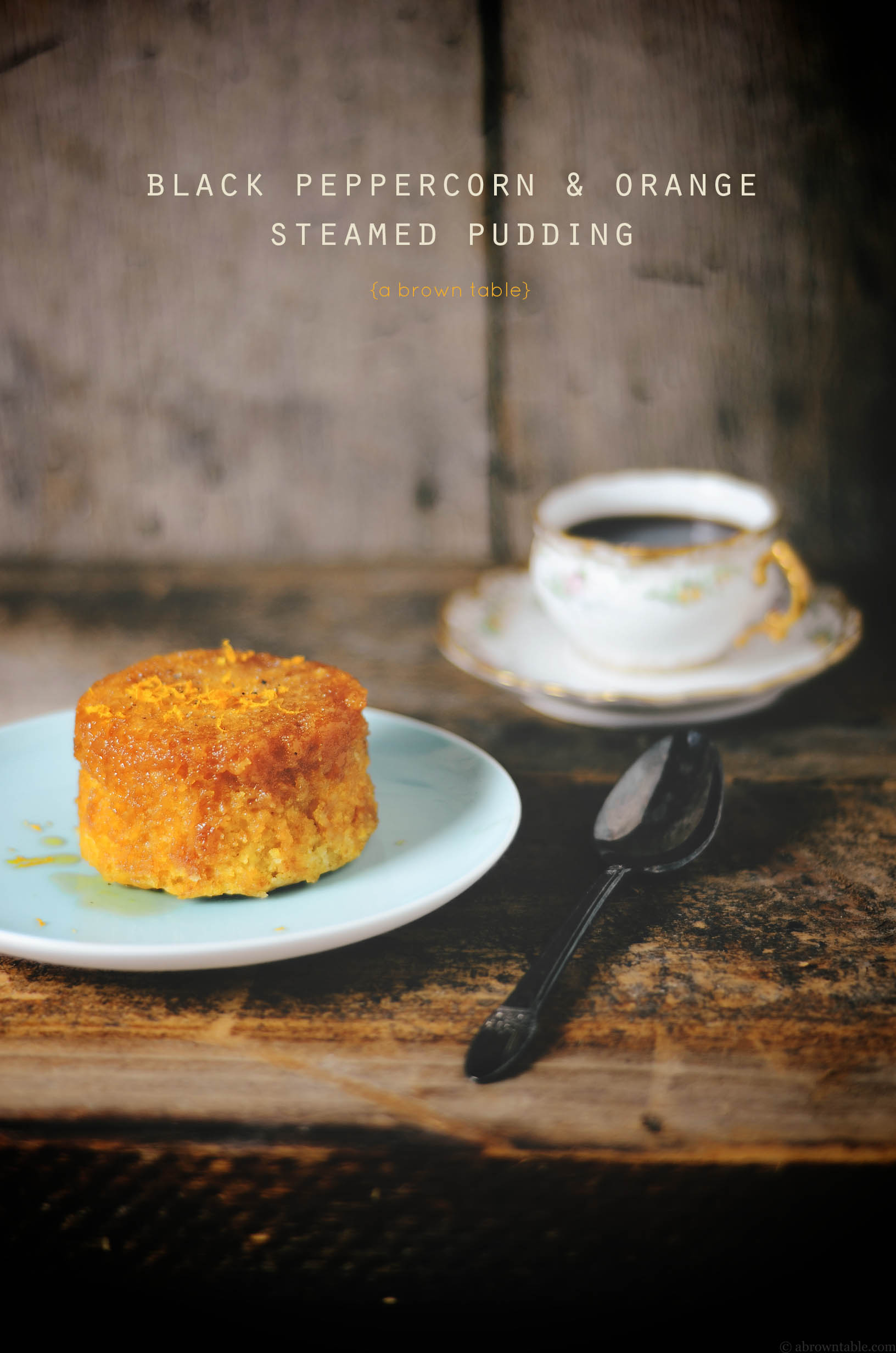 black peppercorn orange steamed pudding