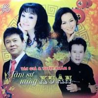 Nhiều Nghệ Sỹ – Tâm Sự Nàng Xuân (Tác giả & Tuyệt phẩm 3) (2014) (MP3) [Album]