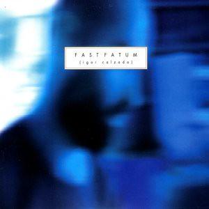 Igor Calzada Album cover titled FasTFatu
