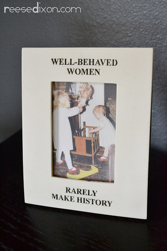 Well Behaved Women Frame