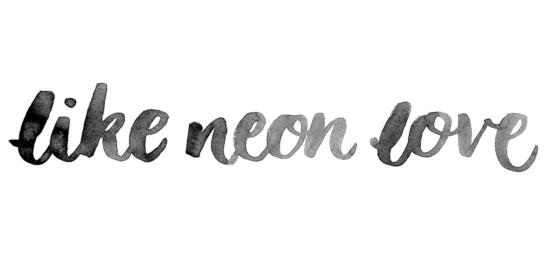 Like Neon Love