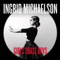 Ingrid Michaelson – Girls Chase Boys