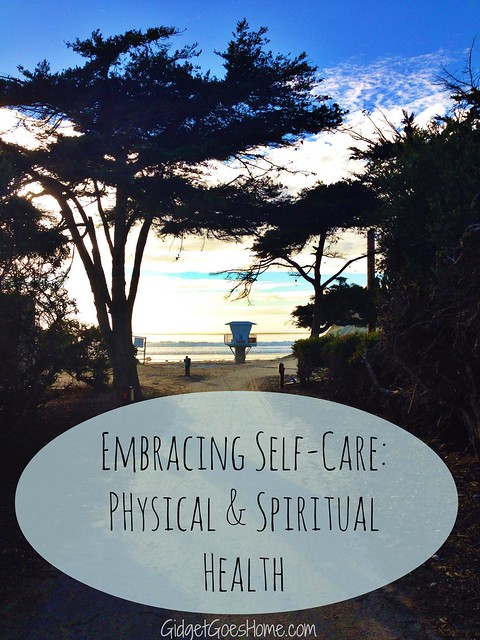 embracing self-care: physical and spiritual health