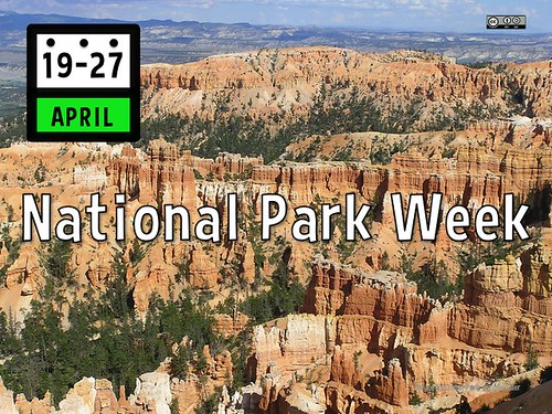 Go Wild April 19-27 for National Park Week, Hashtag #NationalParkWeek
