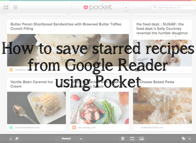 How to save starred recipes from Google Reader using Pocket