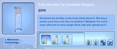 Tube Elevator by Corebital Designs
