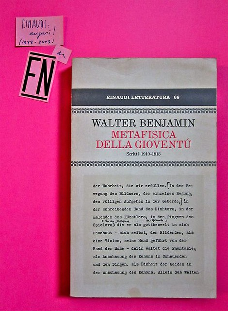 Walter Benjamin. Metafisica della gioventù. Einaudi 1982. 1. ed.