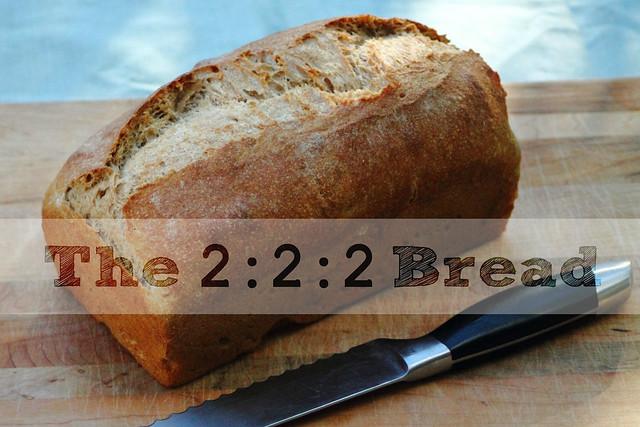 2:2:2 bread