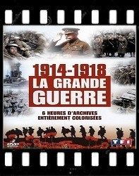 1914-1918 La grande guerre en couleur (6 épisodes)