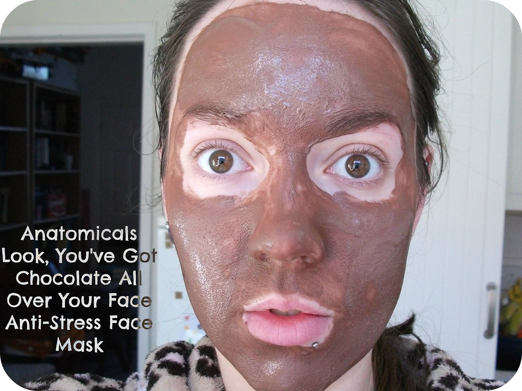 Look, You've Got Chocolate All Over Your Face Anti-Stress Face Mask Review