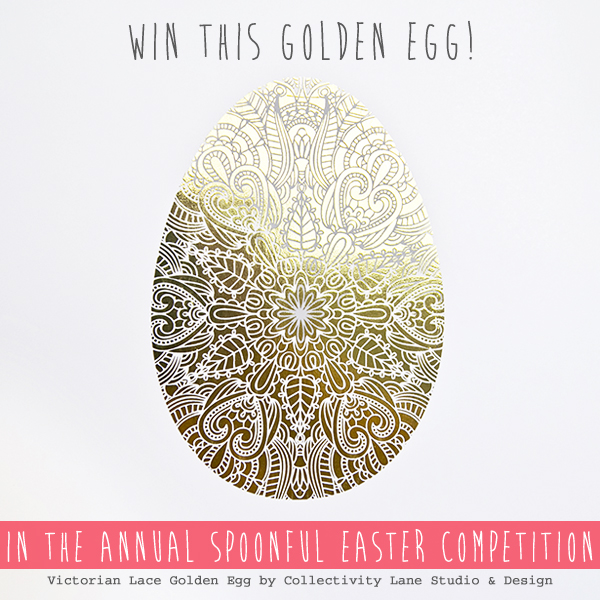 Win this Victorian Lace Golden Egg by Collectivity Lane Studio & Design in the annual Spoonful Easter competition