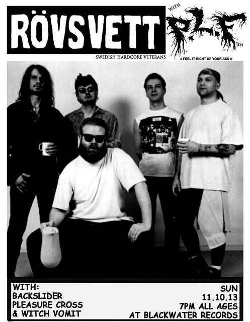 11/10/13 Rovsvett/PLF/Backslider/PleasureCross/WitchVomit