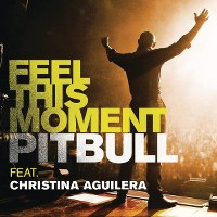 Pitbull – Feel This Moment (feat. Christina Aguilera)